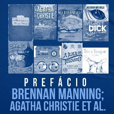 Brennan Manning; Agatha Christie et al. | Prefácio