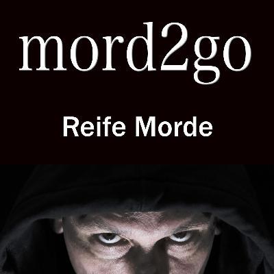 Reife Morde