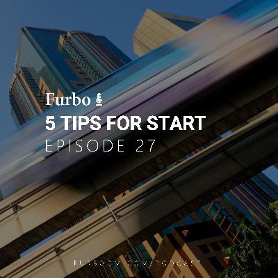 E27: 5 Tips for Start