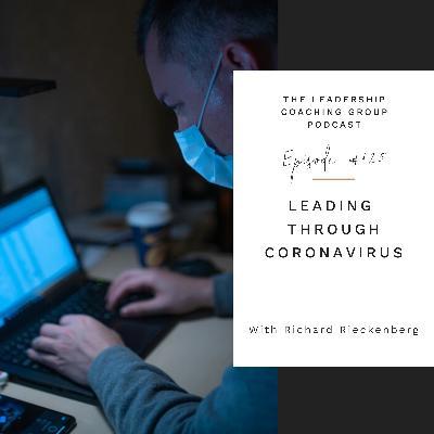 Leading Through Coronavirus with Richard Rieckenberg and Liz Howard