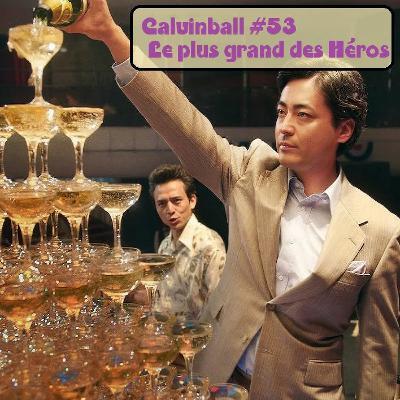 Calvinball #53 - Le Plus Grand des Héros