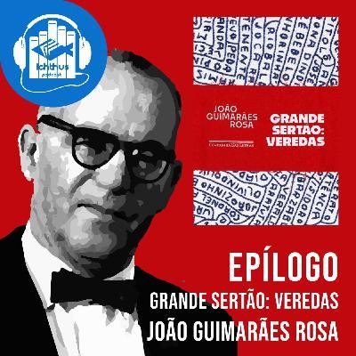Grande sertão: Veredas (João Guimarães Rosa) | Epílogo