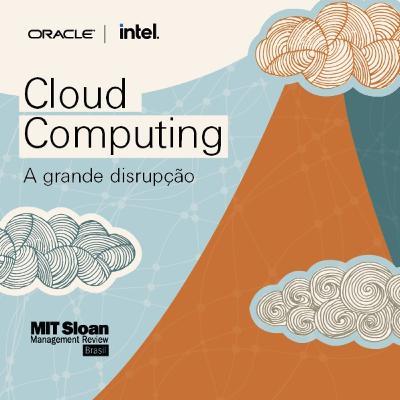 Cloudly #01 - Cloud computing, a grande disrupção