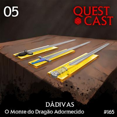 Dádivas - O Monte do Dragão Adormecido 05 [T20]