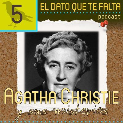 Episodio 5: Agatha Christie y sus misterios