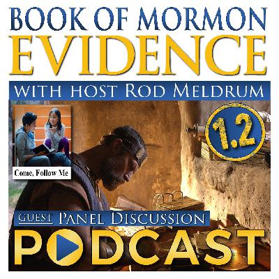 1.2 Come Follow Me (Introductory Pages) - Book of Mormon Evidence - Panel Discussion