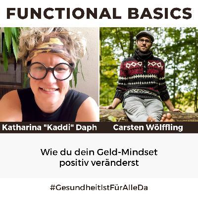 """#173 Wie du dein Geld-Mindset positiv veränderst mit Katharina """"Kaddi"""" Daph & Carsten Wölffling"""