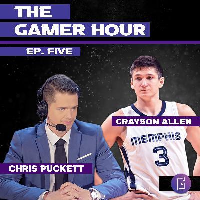 The Gamer Hour - Chris Puckett Interviews NBA Player Grayson Allen