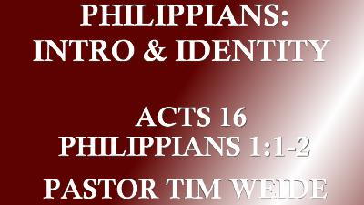 Philippians: Introduction and Identity