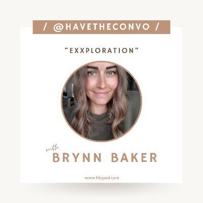 Exxploration with Brynn