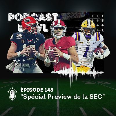 Podcast Bowl – Episode 148 : Spécial Preview de la SEC