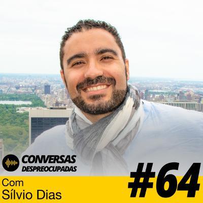 #64 – Agora já compro ações na Bolsa com mais consciência... – com Sílvio Dias