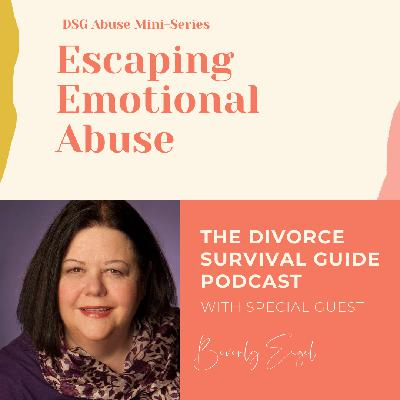Escaping Emotional Abuse with Beverly Engel