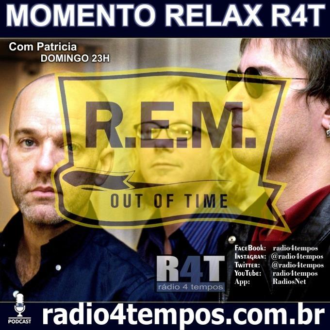 Rádio 4 Tempos - Momento Relax - REM:Rádio 4 Tempos