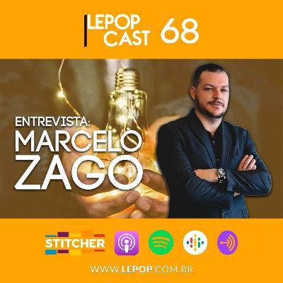 ENTREVISTA: MARCELO ZAGO | LEPOPCAST 68