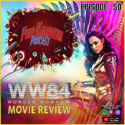 Episode 50 | Wonder Woman 1984