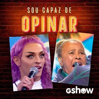 A Pabllo passou mal e o Girassol foi desmascarado (com Sandra de Sá) – Sou Capaz de Opinar