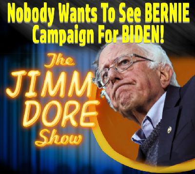 Nobody Wants To See BERNIE Campaign For BIDEN!