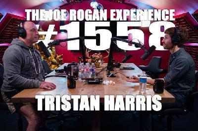 #1558 - Tristan Harris