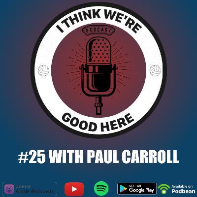 #25 - Paul Carroll: Greatest Australian Volleyball Player Ever