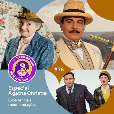 #76 – Especial Agatha Christie - Experiência e recomendações