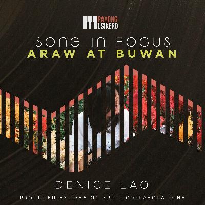 Song #11: Araw at Buwan by Denice Lao (The Story Behind)