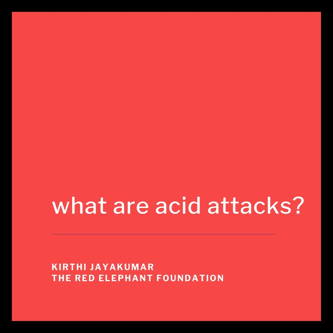 Episode 23 - What are Acid Attacks