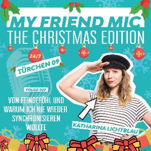 Folge 029 - MY FRIEND MIC - Von Feingefühl und warum ich nie wieder synchronisieren wollte