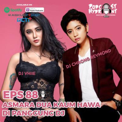 88. Asmara Dua Kaum Hawa di Panggung DJ with DJ Vhiie dan DJ Reymond