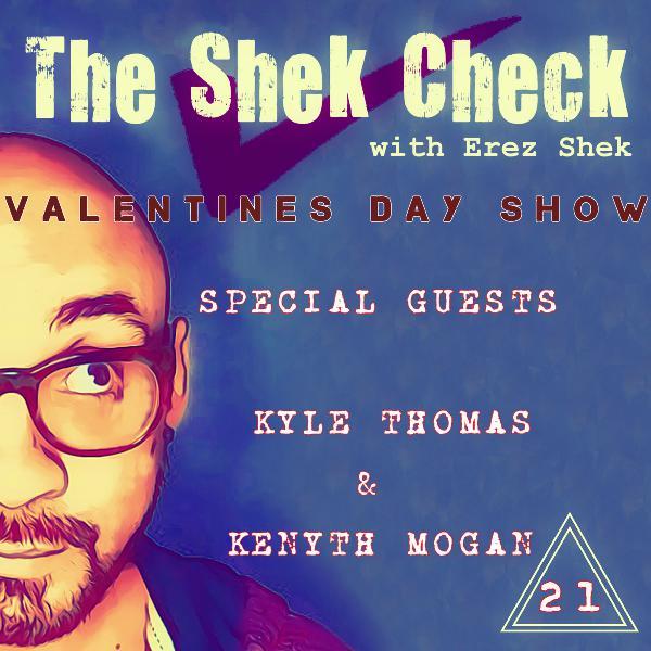 Episode 21: Special Guests Kyle Thomas & Kenyth Mogan