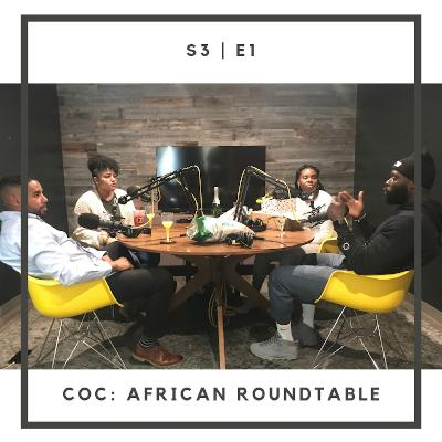 S3:E1 | African Roundtable