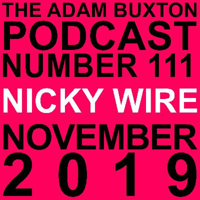 EP.111 - NICKY WIRE
