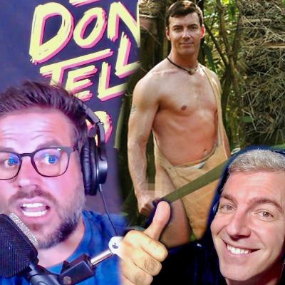 RISKING YOUR LIFE NAKED & AFRAID (Featuring Cory Williams) Don't Tell Mom: e. 67