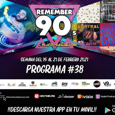 #38 Remember 90s Radio Show by Floid Maicas