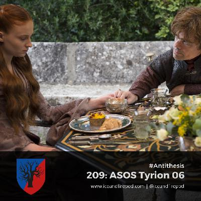 208 – A Storm Of Swords Chapter 49 – Tyrion 06 #Antithesis