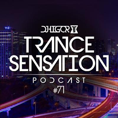 Trance Sensation Podcast #71