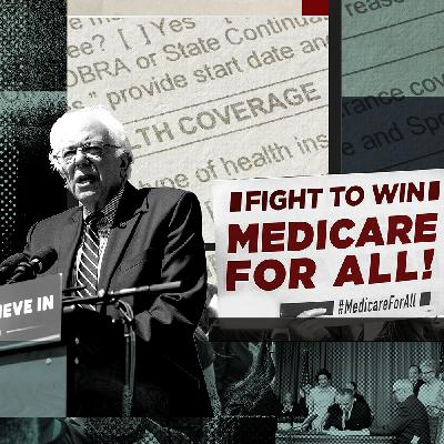 #171 - Should We Replace Private Insurance With Medicare For All?