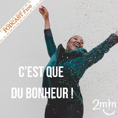 BdeB #100 C'est du bonheur