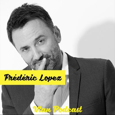 Vlan #112 Que peut on apprendre des autres peuples avec Frédéric Lopez