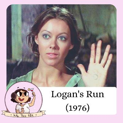 Logan's Run (w/Stephen Palmer)