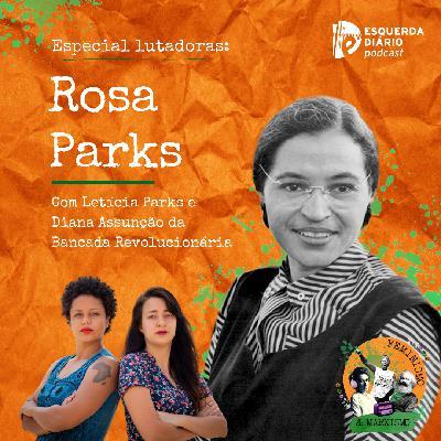 39: Lutadoras: Rosa Parks