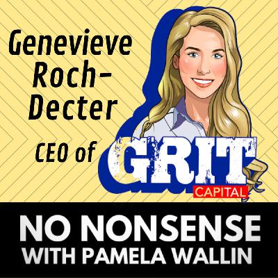 Millennial Markets with Genevieve Roch-Decter- CEO of Grit Capital