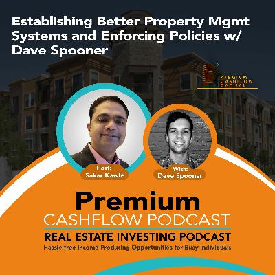 SK112 - Establishing Better Property Mgmt Systems and Enforcing Policies w/ Dave Spooner
