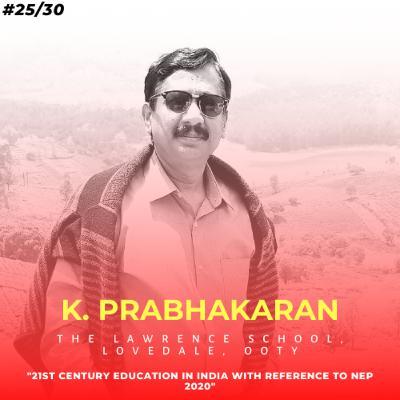 Soulful स्कूल | Session 25 | K. Prabhakaran - The Lawrence School, Lovedale, Ooty