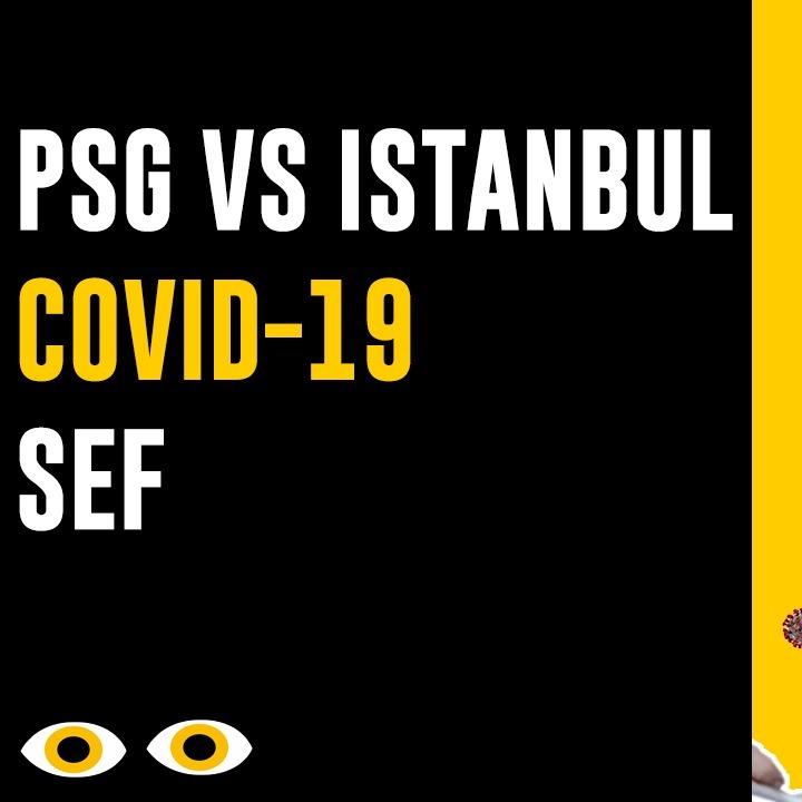 Apenas Vejo - PSG vs Istanbul, COVID e SEF
