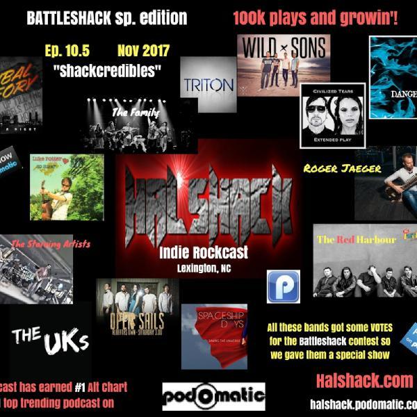 "Ep. 10.5 ""Shackcredibles"" extended Battleshack edition 11/2/17"