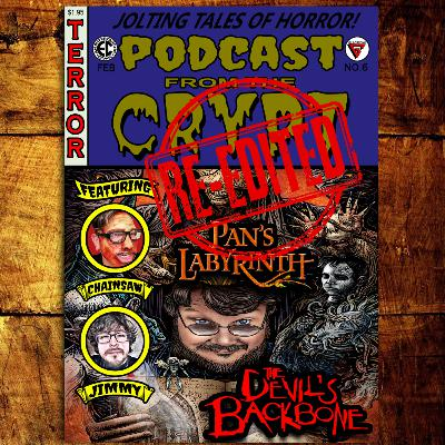 """Lost Episode"" Re-Edit of Episode 6, Pan's Labyrinth (2006), The Devil's Backbone (2001)"