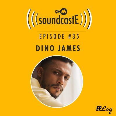 Ep. 35: 9XM SoundcastE Dino James