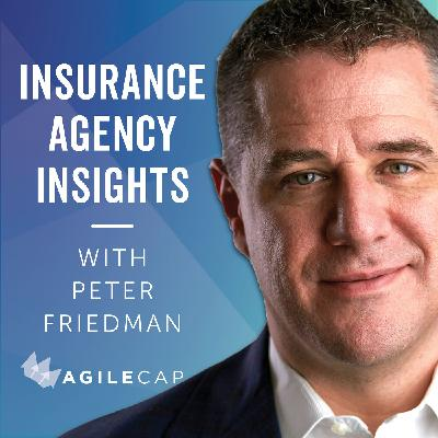 What could happen in the insurance agency world over the next several weeks, months, years?