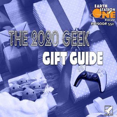 The Earth Station One Podcast – The 2020 Geek Gift Guide